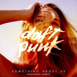 Daft Punk - Something about us (Cherokee remix)