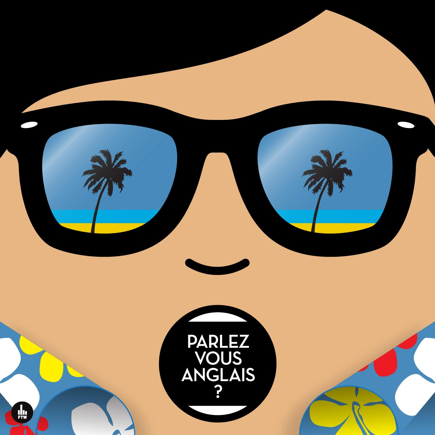 Parlez-vous anglais ? Sunglasses &amp; shirts