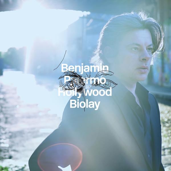 Benjamin Biolay - Palermo Hollywood