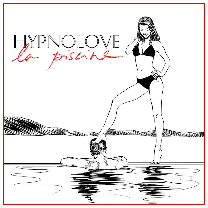 Hypnolove - La piscine